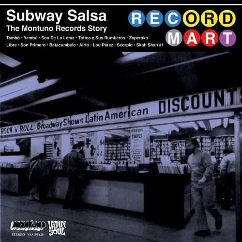 Subway Salsa: The Montuno Reco...