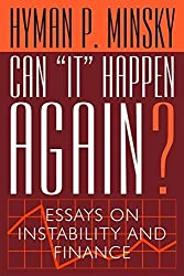 Can It Happen Again?: Essays on Instability and Finance by Hyman P. Minsky (1982-06-03)