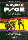 El quiebro del PSOE (1933-1934): Del gobierno a la revolución: 2 (Historia)