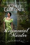 A Regimental Murder (Captain Lacey Regency Mysteries Book 2) (English Edition)