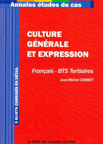 Culture générale et expression pour BTS : 5 sujets corrigés en détails