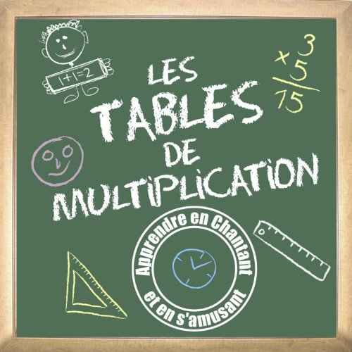 Apprendre les tables de multiplication en chantant de b zu - Apprendre en s amusant les tables de multiplication ...