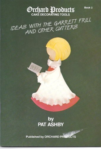 Frill Cutter (Ideas with the Garrett Frill and Other Cutters by Pat Ashby (1988-12-06))