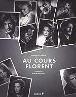 Au cours Florent de François Florent