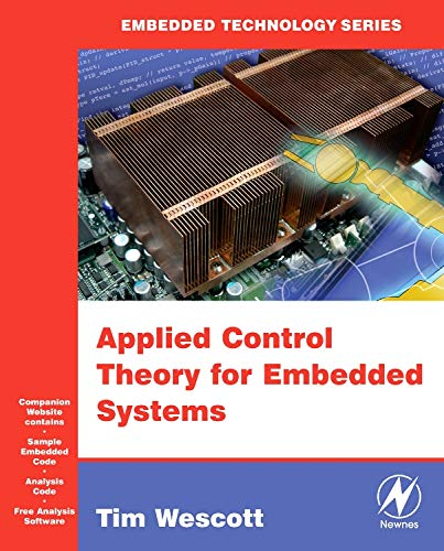 Applied Control Theory for Embedded Systems (Embedded Technology) Embedded Control