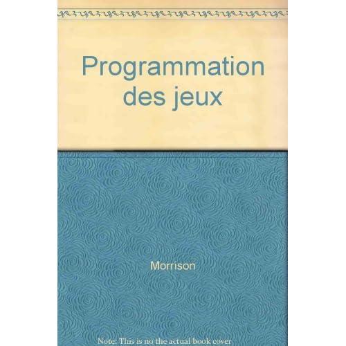WINDOWS 95 PROGRAMMATION DES JEUX + CD-ROM by MICHAEL MORRISON (January 19,1996)