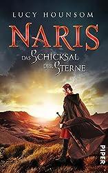 Naris: Das Schicksal der Sterne (German Edition)