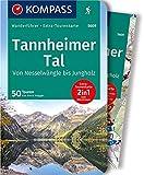 Tannheimer Tal von Nesselwängle bis Jungholz: Wanderführer mit Extra-Tourenkarte 1:25.000, 50 Touren, GPX-Daten zum Download (KOMPASS-Wanderführer, Band 5609) - Eva Maria Volgger