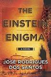 The Einstein Enigma by Jose Rodrigues Dos Santos(2010-09-07)