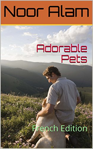 Couverture du livre Adorable Pets: French Edition