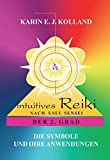 Intuitives Reiki nach Sensei Mikaomi Usui. Der 2. Grad (Amazon.de)