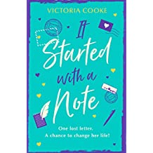 It Started With A Note: A brand-new uplifting read of love and new adventures for 2018!