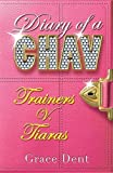 01: Trainers v. Tiaras (Diary of a Chav)