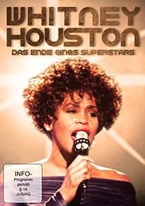 Whitney Houston - Das Ende Eines Superstars