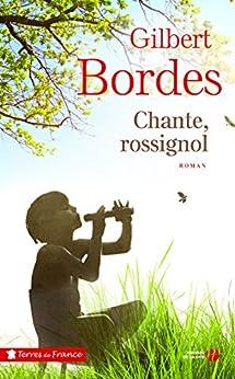 Chante, Rossignol