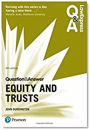 Law Express Question and Answer: Equity and Trusts (Law Express Questions & Answers)