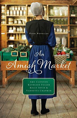 An Amish Market Four Novellas