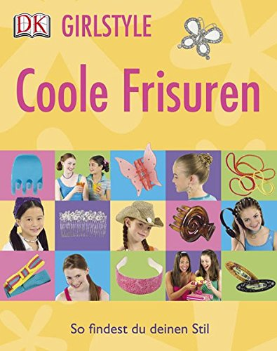 Coole Frisuren (Girlstyle)