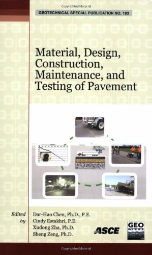 Material, Design, Construction, Maintenance, and Testing of Pavement (Geotechnical Special Publications)