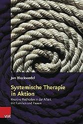 Systemische Therapie in Aktion: Kreative Methoden in der Arbeit mit Familien und Paaren