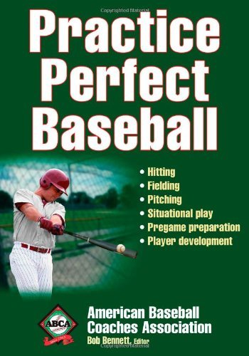 Practice Perfect Baseball by American Baseball Coaches Association (2009-12-31)