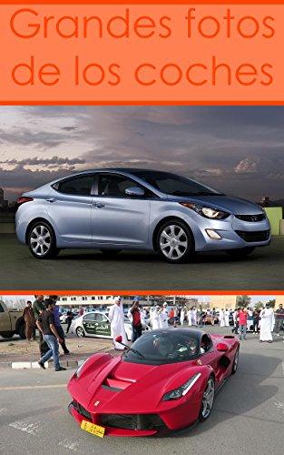 Descargar Libro Grandes fotos de los coches: Imágenes de los coches rápidos de Levina Coro