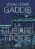 La Guerre froide - Format Kindle - 9782251910888 - 18,99 €