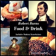 Robert Burns: Food & Drink
