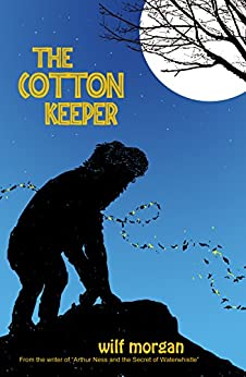 The Cotton Keeper by [Morgan, Wilf]