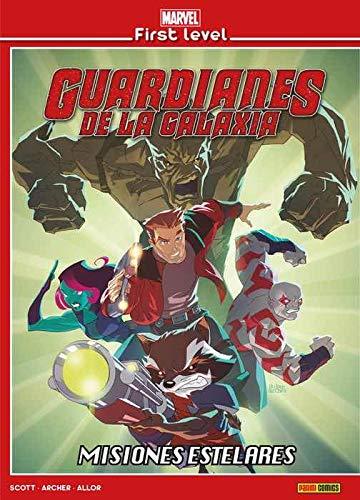 Marvel First Level 05. Guardianes De La Galaxia. Misiones Estelares