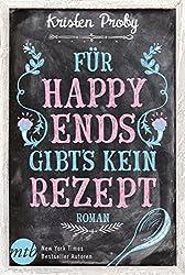 Für Happy Ends gibt`s kein Rezept: Liebesroman (Fusion 1)
