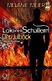 Loki von Schallern: Der Julbock: Weihnachtsspecial 2014 (Loki von Schallern-Serie)