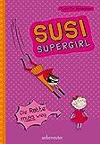 Die Ratte muss weg: Susi Supergirl
