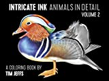 Intricate Ink: Animals in Detail, Volume 2: A Coloring Book by Tim Jeffs