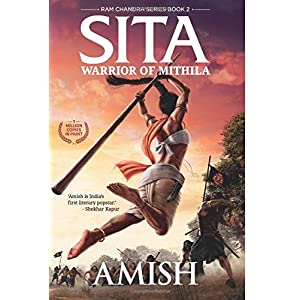 Sita: Warrior of Mithila (Ram Chandra Series – Book 2)