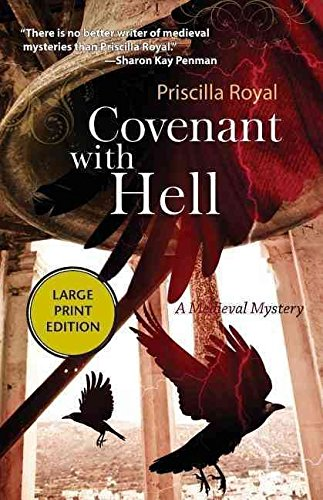[(Covenant with Hell)] [By (author) Priscilla Royal] published on (December, 2013) Priscilla Royal