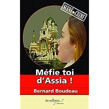 Méfie toi d'Assia !: Prix du Jury - Festival du livre ile de France
