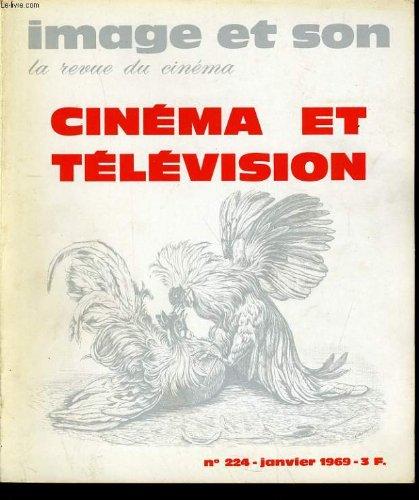 Revue de cinema - image et son n° 224 - cinema et television