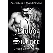 Blood Of Silence, Tome 7 : Creed & Hurricane