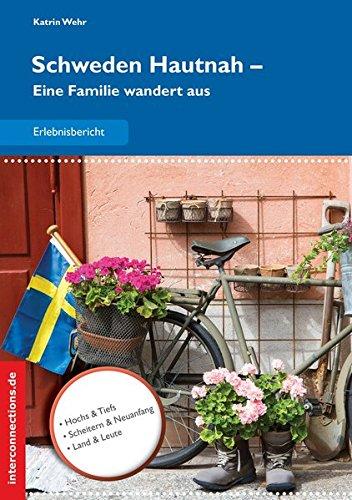 Schweden Hautnah: Eine Familie wandert aus (Reisetops): Alle Infos bei Amazon