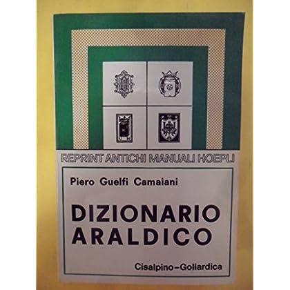 Dizionario Araldico (Rist. Anast. 1940/3)