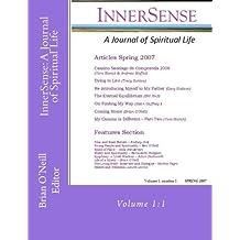 InnerSense: A Journal of Spiritual Life: Volume 1:1 by Brian O'Neill (2012-06-30)