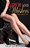 Lesbian Romance: Love and Whiskers (Cat Paranormal Shapshifter Romance) (New Adult and College Womens Fiction Romantic)