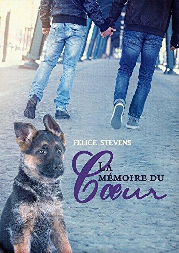 La mémoire du coeur par Felice Stevens