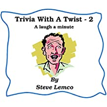 Trivia with a Twist 2: A Laugh a Minute