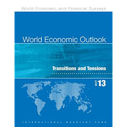 Perspectives de L'économie Mondiale, Octobre 2013: Transitions et tensions (World Economic Outlook)