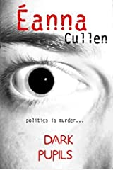 Dark Pupils (cowardice) (Dublin in Red Book 1) Kindle Edition