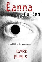 Dark Pupils (cowardice) (Dublin in Red Book 1)