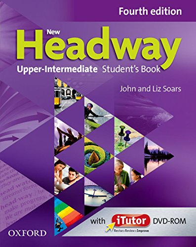 New Headway 4th Edition Upper-Intermediate. Student's Book (New Headway Fourth Edition)