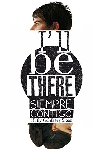 I´ll be there. Siempre contigo par Holly Goldberg Sloan